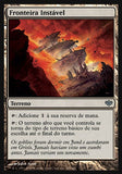 Fronteira Instável / Unstable Frontier-Magic: The Gathering-MoxLand