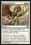 Hino Invencível / Invincible Hymn-Magic: The Gathering-MoxLand