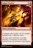 Golpe Certeiro / Sure Strike-Magic: The Gathering-MoxLand
