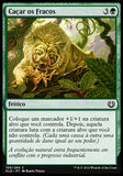 Caçar os Fracos / Hunt the Weak-Magic: The Gathering-MoxLand
