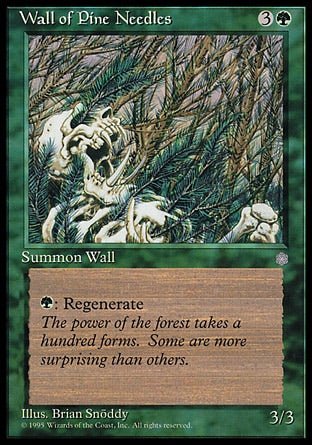 Barreira de Agulhas de Pinheiro / Wall of Pine Needles-Magic: The Gathering-MoxLand