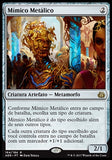Mímico Metálico / Metallic Mimic-Magic: The Gathering-MoxLand