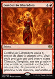 Combustão Liberadora / Liberating Combustion-Magic: The Gathering-MoxLand