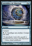 Astrolábio de Etherium / Etherium Astrolabe-Magic: The Gathering-MoxLand