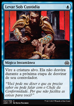 Levar Sob Custódia / Take into Custody-Magic: The Gathering-MoxLand