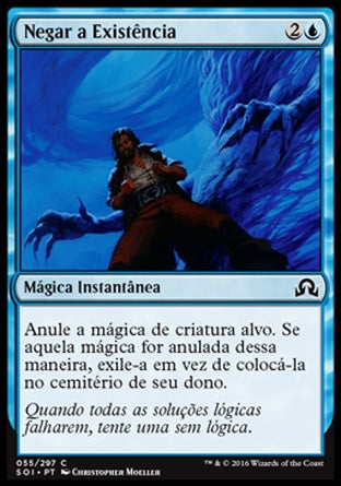 Negar a Existência / Deny Existence-Magic: The Gathering-MoxLand