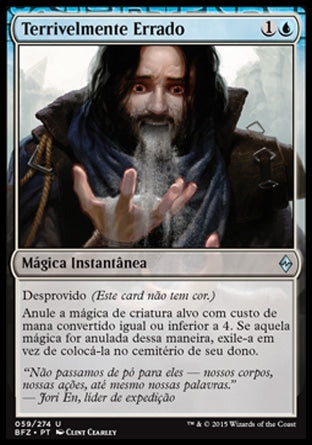 Terrivelmente Errado / Horribly Awry-Magic: The Gathering-MoxLand