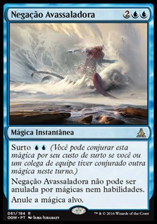 Negação Avassaladora / Overwhelming Denial-Magic: The Gathering-MoxLand