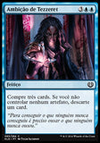 Ambição de Tezzeret / Tezzeret's Ambition-Magic: The Gathering-MoxLand