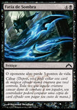 Fatia de Sombra / Shadow Slice-Magic: The Gathering-MoxLand