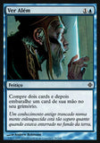 Ver Além / See Beyond-Magic: The Gathering-MoxLand