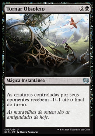 Tornar Obsoleto / Make Obsolete-Magic: The Gathering-MoxLand
