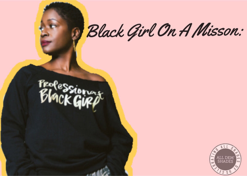 Black Girl On A MISSION: Dr. Yaba Blay