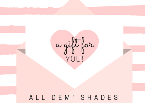 All Dem' Shades Gift Card