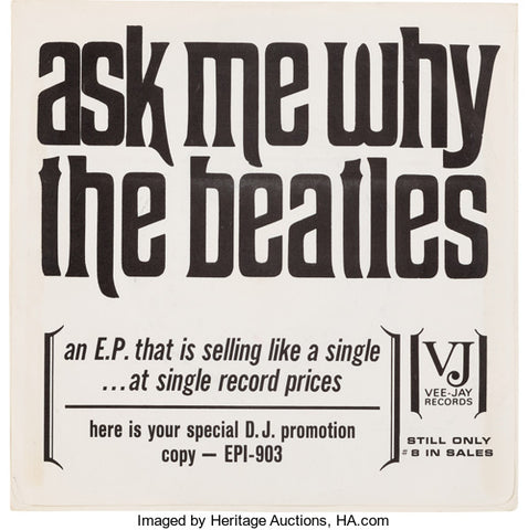 Super rare Beatles music memorabilia is this copy of Ask Me Why
