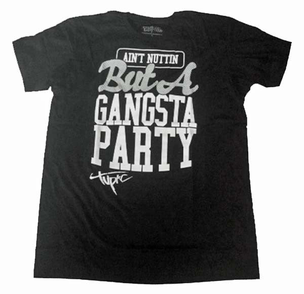 Tupac Shakur T-Shirt Ain't Nuttin But A Gangsta Party T-Shirt is available at Rocker Tee Shirts