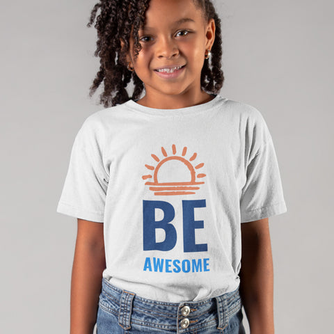 Kids Girls Be Awesome T-Shirt