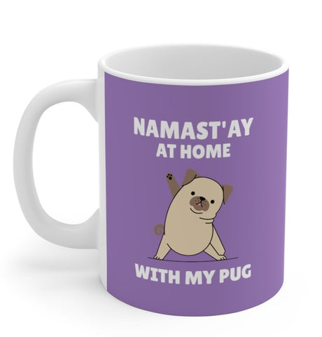 Namast'ay Home with My Pug Mug