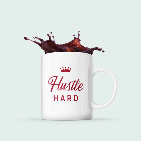 Hustle Hard Mug with Crown Gift