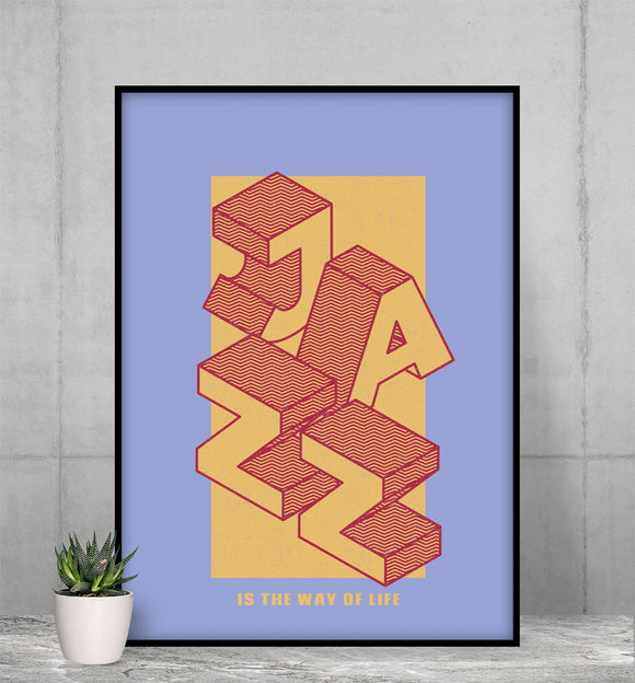 Jazz Enthusiast It Is The Way of Life Premium Matte vertical posters