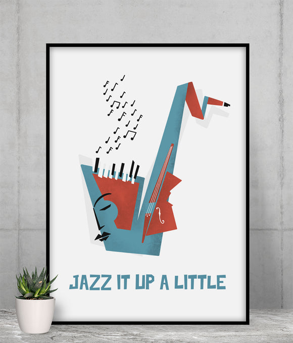 Jazz It Up a Little Poster