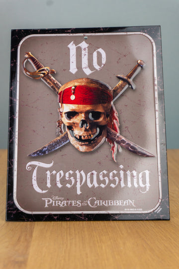 Metal Sign - Pirates of the Caribbean - No trespassing