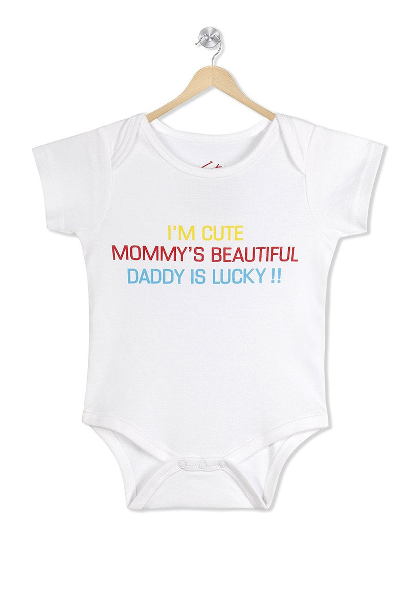 I am cute Mommy is beautiful Daddy is Lucky organic cotton baby romper
