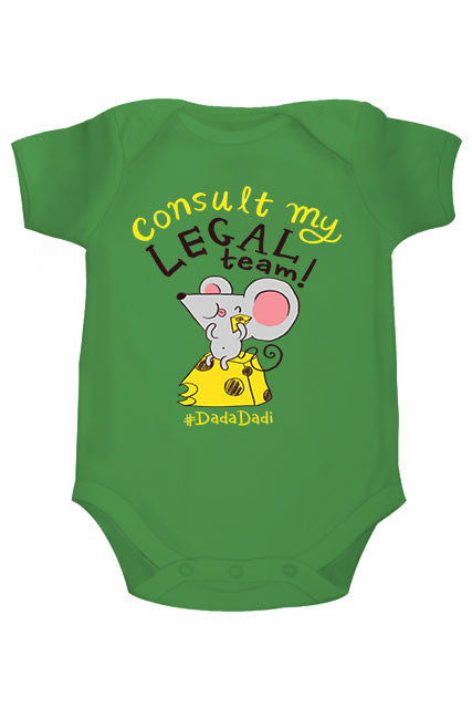 Zeezeezoo Kids Green Consult my Legal Team Printed Onesie