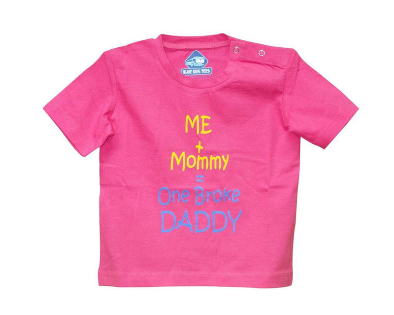 Blue Bus Store Pink Broke Daddy Printed T-shirt