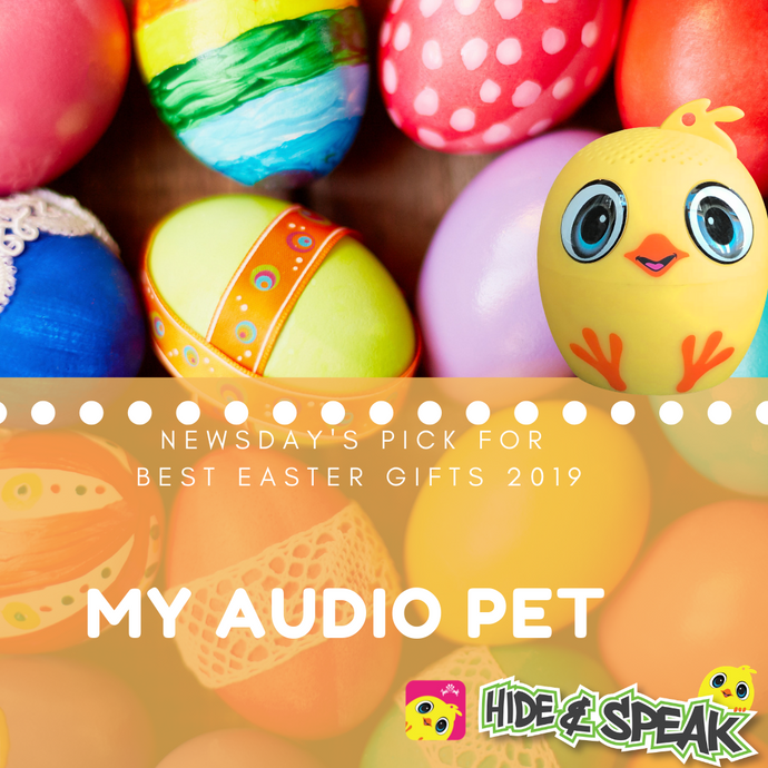 Newsday names My Audio Pet a top Easter gift for 2019!