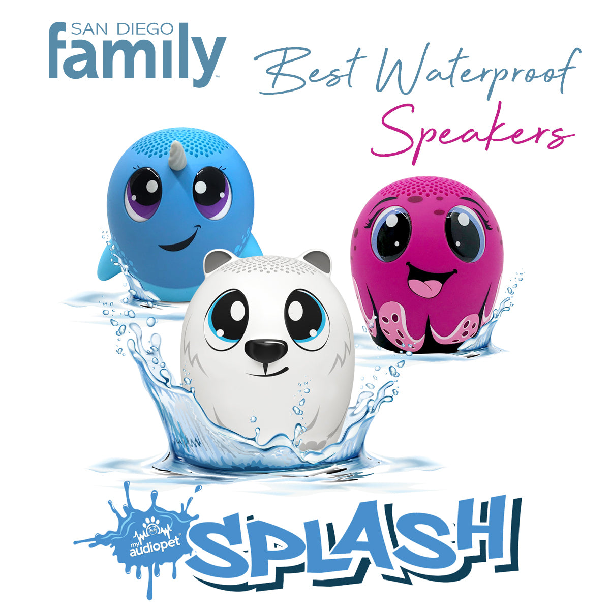 San Diego Family Knows How Fun SPLASH Pets Are