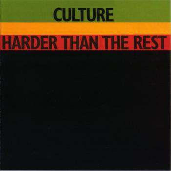 Culture - Harder Than The Rest