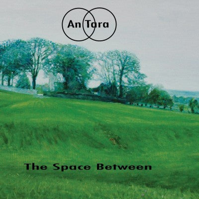 AnTara - The Space Between LP