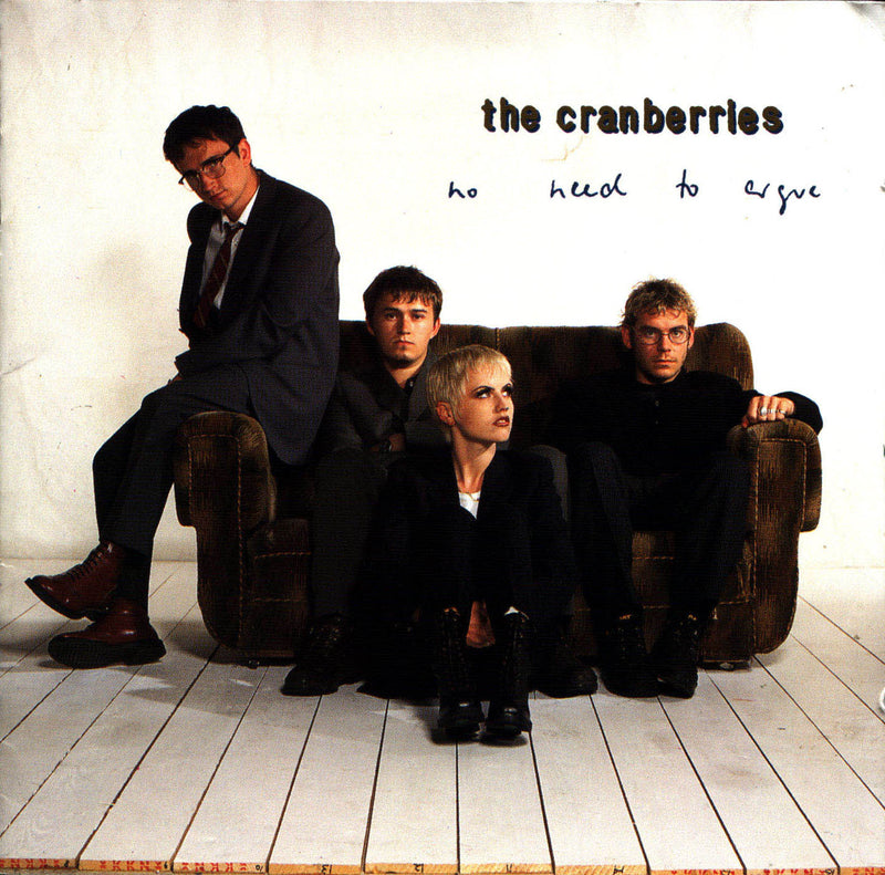 Cranberries - No Need To Argue (The Complete Sessions 1994-1995) CD