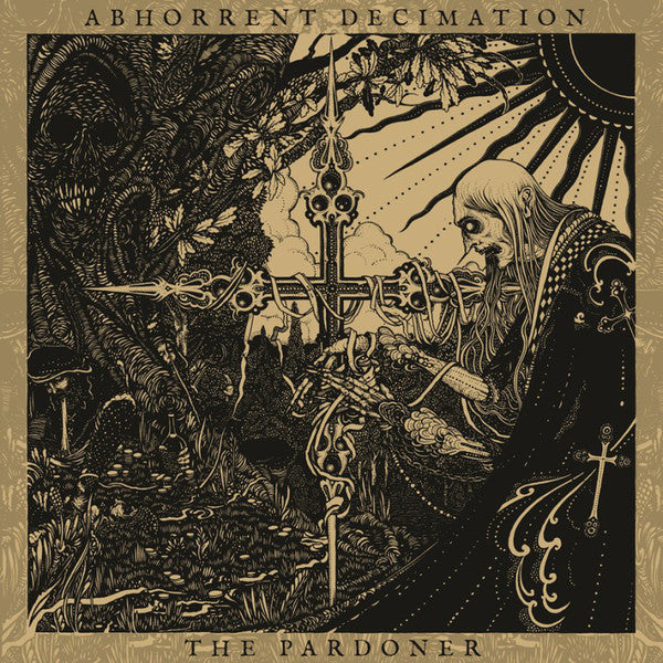 Abhorrent Decimation - The Pardoner LP