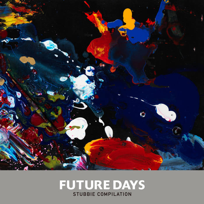 Various Artists - Future Days Stubbie Compilation
