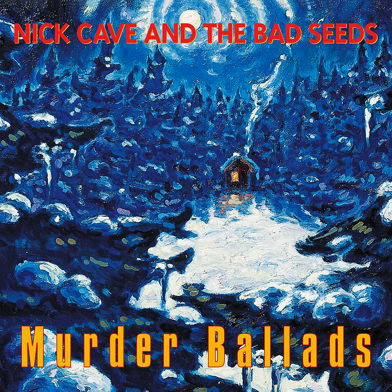 Nick Cave & The Bad Seeds - Murder Ballads CD