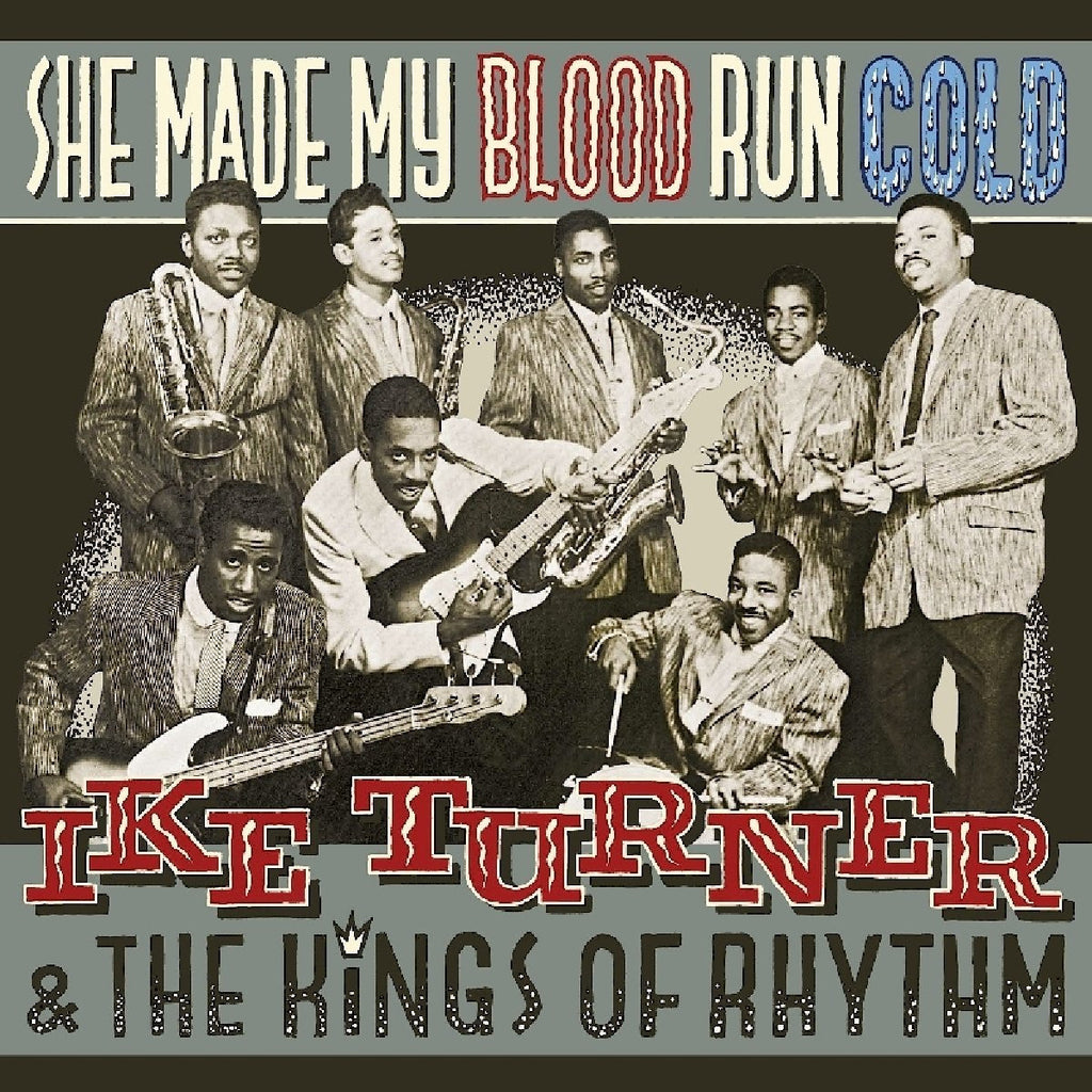 Ike Turner & The Kings Of Rhythm - She Made My Blood Run Cold LP