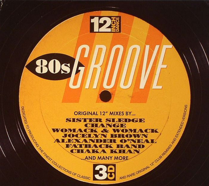 Various Artists - 12 Inch Dance: 80s Groove