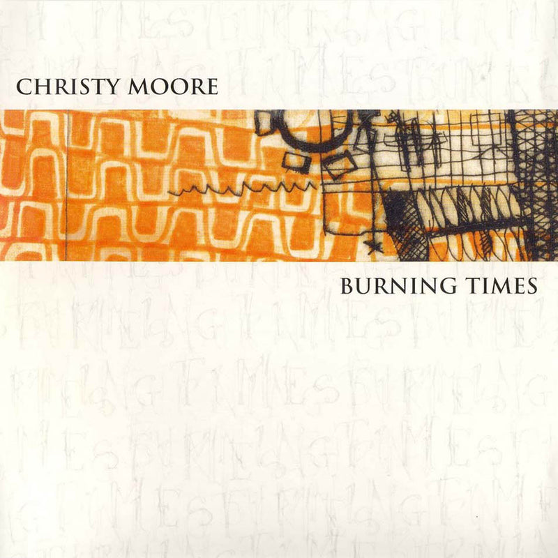 Christy Moore - Burning Times CD
