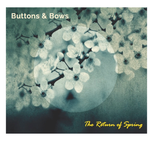 Buttons & Bows - The Return Of Spring