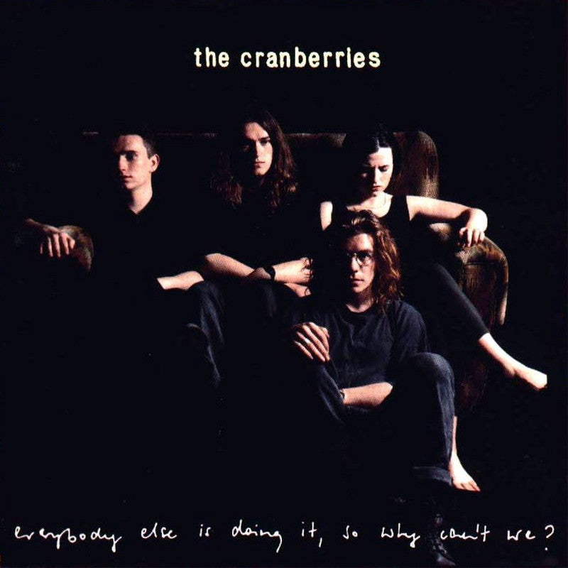 Cranberries - Everybody Else Is Doing It, So Why Can't We? (The Complete Sessions 1991-1993) CD