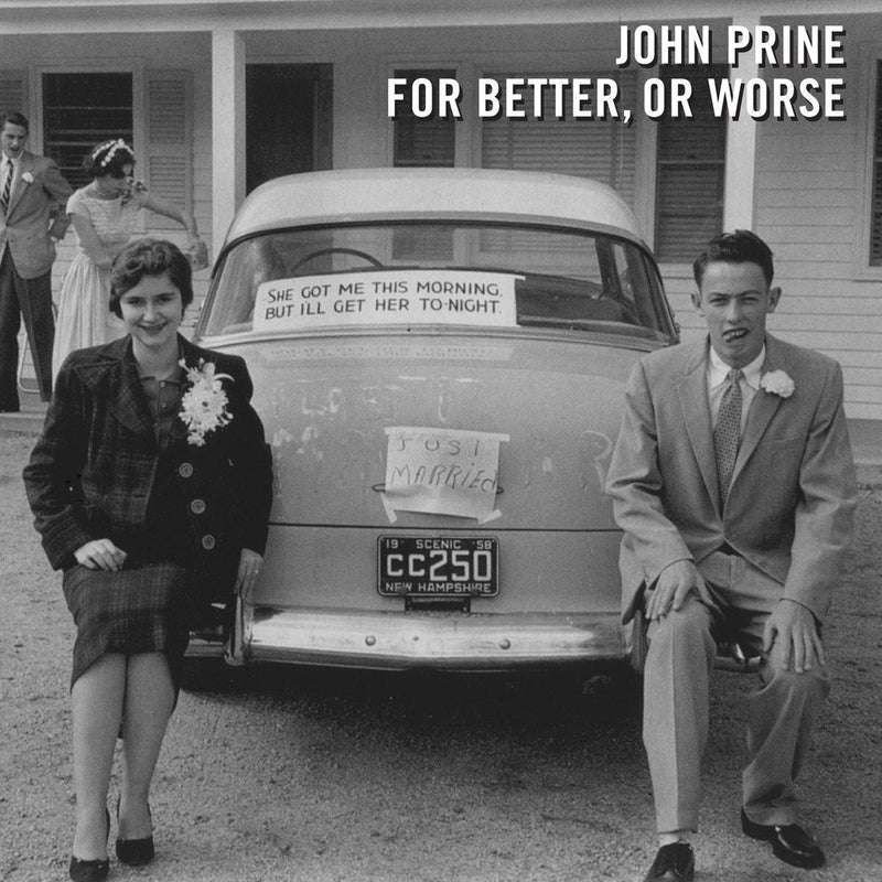 John Prine - For Better Or Worse LP