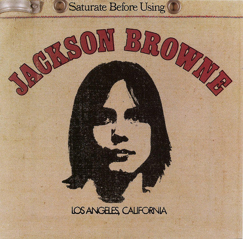 Jackson Browne saturate before using