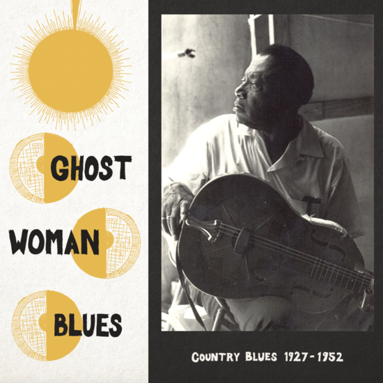 Various Artists - Ghost Woman Blues LP