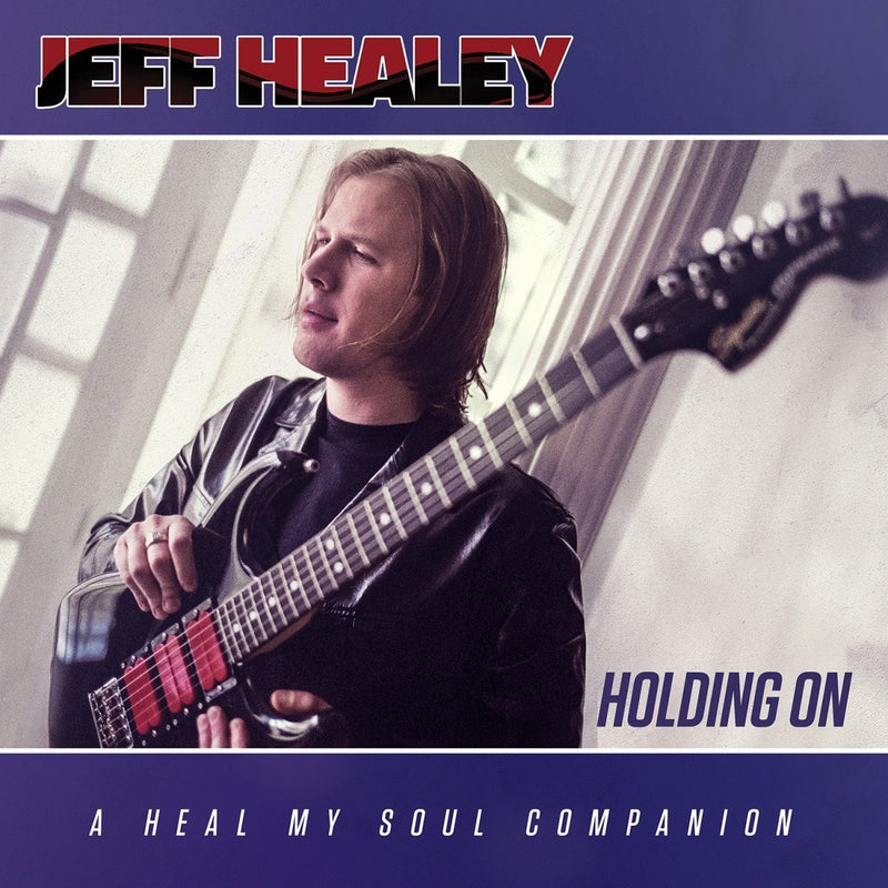 Jeff healey holding on