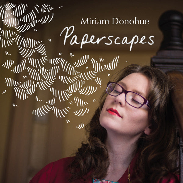 Miriam Donoghue - Paperscapes CD