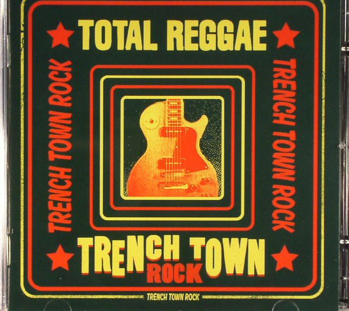 Various Artists - Total Reggae Trench Town Rock