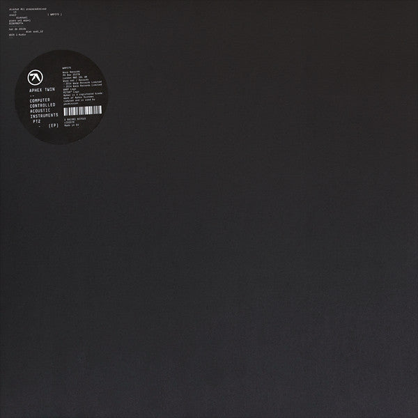"Aphex Twin - Computer Controlled Acoustic Instruments 12"" EP"