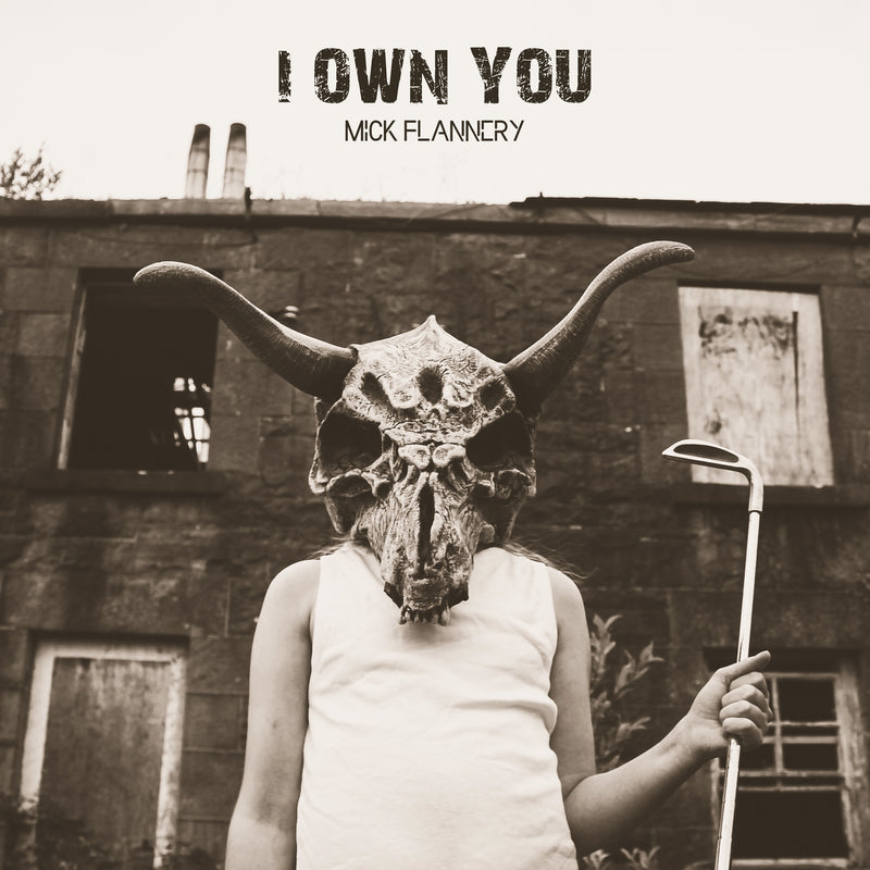 Mick Flannery - I Own You LP